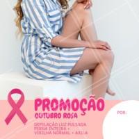Aproveite para ficar linda no mês de outubro e celebrar a luta contra o câncer de mama. #outubrorosa #ahazou #promocao #cancerdemama #depilacao