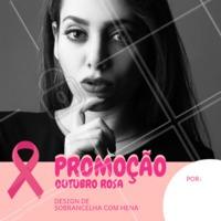 Aproveite para ficar linda no mês de outubro e celebrar a luta contra o câncer de mama. #outubrorosa #ahazou #promocao #cancerdemama #sobrancelha