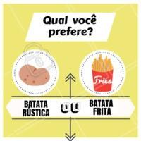 Que dúvida!!! E vocês o que preferem? #batatafrita #batarustica #ahazou #enquete #alimentação