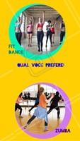 Qual você prefere: Fit Dance ou Zumba?