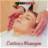 Prontos para a Black Friday! Descontos nos serviços de Estética e Massagem #ahazou #blackfriday #desconto #estetica #massagem