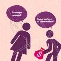 Hahaha tem prova maior de amor? 😂 #sobrancelhas #designdesobrancelha #ahazou #engraçado