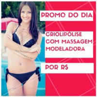 Aproveite o desconto do dia para fazer o tratamento criolipólise com massagem modeladora! Fique maravilhosa para o verão. #esteticacorporal #ahazou #criolipolise #modeladora #promocao