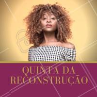 Aproveite nossos precinhos especiais de quinta-feira e venha fazer sua reconstrução! 💇 #cabelo #ahazoucabelo #reconstruçãocapilar