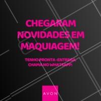Os novos produtos de maquiagem da Avon estão incríveis. Tenho muitas novidades para você. #revendedora #ahazou #avon #ahazourevendedora #maquiagem #make #mulher #bonita #produtos