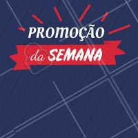 """Venha conferir nosso preço especial da semana! """"COLOQUE O SERVIÇO"""" de:R$ por:R$ #promoção #semana #relampago"""