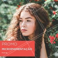 Aproveite o desconto do dia para fazer a sua micropigmentação. Agende agora mesmo o seu horário. #sobrancelha #ahazou #horario #agendamento #mulher #ahazousobrancelha