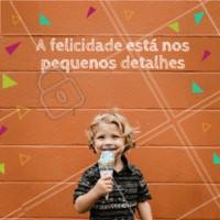 Para se lembrar todos os dias! <3 #felicidade #inspiracao #ahazou #kids