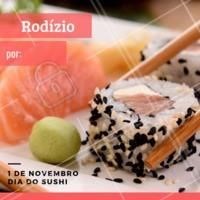 Aproveite nosso preço especial de rodízio no dia do sushi! #sushi #japones #ahazoutaste #gastronomia