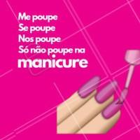 Pra descontrair hahaha 😂 #manicure #engraçado #meme #ahazoumanicure #unhas