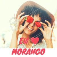 Quem ama 🍓 comenta aqui! #morango #ahazou #alimentaçao #fruta #frutaria
