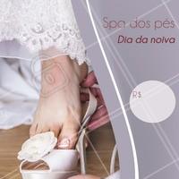 Pés de princesa no dia mais especial para as noivas. Corra e agende seu horário! #noiva #ahazou #spadospes #casamento