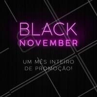 Que tal descontos INCRÍVEIS o mês inteiro de Novembro? Aproveite! #blackfriday #ahazou #blacknovember #novembro #promoção