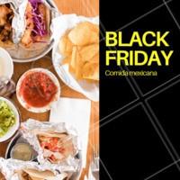 Hmmm comida mexicana é sempre bom, em promoção então... 😋 #comidamexicana #ahazoutaste #blackfriday #tacos