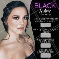 Venha aproveitar o desconto da Black Friday! #sobrancelha #blackfriday #ahazou #promocao #mulher #beleza