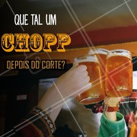 Chopp gelado e muito estilo: esse é nosso lema! 😉 #cerveja #ahazoubarbearia #barba #barbearia #chopp #corte