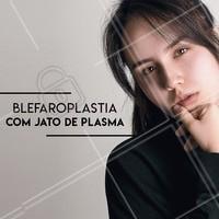 A blefaroplastia com jato de plasma é um procedimento não invasivo e não cirúrgico que combate a flacidez das pálpebras sem sofrimento. Esta técnica também proporciona uma recuperação muito mais rápida. #blefaroplastia #jatodeplasma #ahazouestetica #esteticafacial