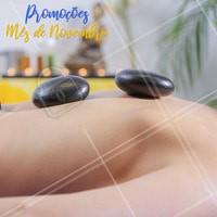 Neste mês de Novembro, separei algumas promoções especiais para você! #massagem #ahazoumassagem #promocional