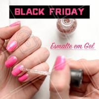Venha aproveitar o desconto da Black Friday!  #unhas #manicure #esmalteemgel #blackfriday #ahazou #promocao