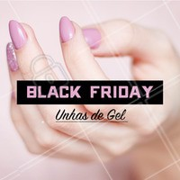 Venha aproveitar o desconto da Black Friday!  #unhas #manicure #unhasdegel #blackfriday #ahazou #promocao