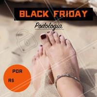 Venha aproveitar o desconto da Black Friday!  #unhas #podologia #blackfriday #ahazou #promocao