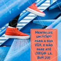 Não parem!!! Tenham um ótimo dia 🤩 #motivacional #ahazou #inspiracao