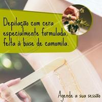 Venha conhecer a nossa exclusiva depilação com cera de camomila. #depilacao #ahazou #depilacaocomcera #camomila