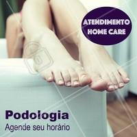 Atendimento home care para sua maior comodidade. Agende seu horário! #podologia #podologiacomamor #ahazou #homecare
