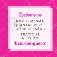 BEM-ME-QUERO! 🌼❤ #motivacional #ahazou #inspiracao