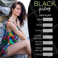 Aproveite o desconto da Black Friday! #blackfriday #ahazou #depilacao