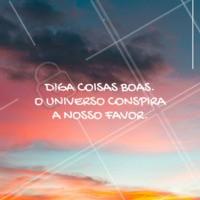 O universo conspira ✨ #universo #inspiracao #ahazou #motivacao