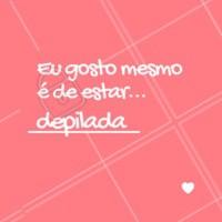 A gente ama! ❤ #depilacao #motivacional #ahazou #ahazoudepilacao