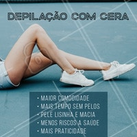 Olha só alguns benefícios da depilação com cera! #depilação #ahazou #depilaçãocera