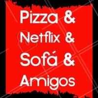 Ahhh tem coisa melhor? Que tal juntar os amigos hoje e comer uma pizza deliciosa assistindo séries? 🍕📺 #pizza #ahazou #pizzaria #netflix #comida #alimentaçao