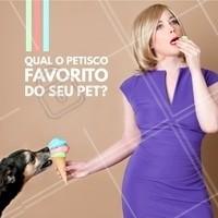 Comente aqui 👇 Queremos saber qual petisco seu pet mais ama! #pet #ahazou #animais #cachorro #petshop #veterinario #ahazoupet