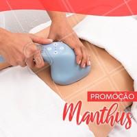 Aproveite para fazer a sua sessão de Manthus por um preço promocional! #manthus #promocao #ahazouestetica #esteticacorporal