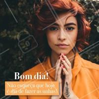 Não esqueça do seu horário 😍😍 Hoje é dia de unhas lindas! #unha #ahazoumanicure #manicure