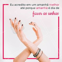 Agendou seu horário? #manicure #ahazou #esmalte #horario