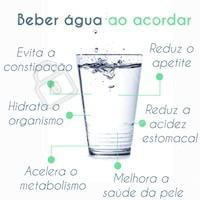 Dica: deixe um copo de água ao lado da sua cama e dê um gole ao acordar todos os dias! #agua #saude #ahazou #alimentaçao