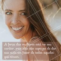 O amor feminino é o mais poderoso! #mulher #ahazouapp #motivacional #ahazou