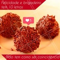 Hahaha brigadeiro é felicidade! 🍫 #brigadeiro #chocolate #ahazou #ahazoualimentaçao #doce #doces