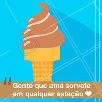 Faça chuva, faça sol, sorvete é tudo! #sorvete #ahazou #alimentaçao #doce #sorveteria