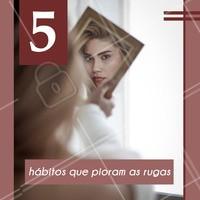 ☀ Não usar protetor solar diariamente 🚬 Tabagismo 😴 Dormir pouco/dormir mal 🍔 Má alimentação 💄 Não retirar a maquiagem antes de dormir #rugas #ahazouestetica #esteticafacial #estetica #pelemadura