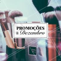 Aproveite as promoções desse mês e agende seu horário! #maquiagem #ahazou #promoçoes #promoçao #dezembro #revendedora #consultoradebeleza