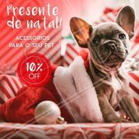 Aproveite a promoção e presenteie o seu amiguinho neste natal! #petshop #ahazoupet #natal #pets