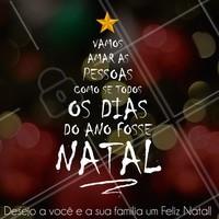 O segredo é fazer a magia do natal perdurar durante o ano todo! #natal #natalahz #feliznatal