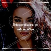 Aprenda a tingir profissionalmente as sobrancelhas! Agenda já está aberta. #sobrancelha #ahazou #designdesobrancelha