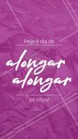 #alongamentodecilios