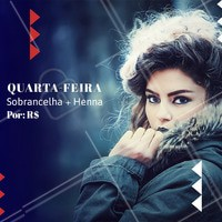 Aproveite essa promoção! Agende seu horário.  #promoçao #ahazou #quartafeira #sobrancelha #henna