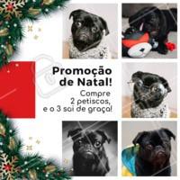 Não perca essa promoção que o seu peludo vai AMAR ❤️️🐶😍 #pet #promocao #ahazoupet #natal